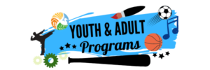 Youth & Adult Programs