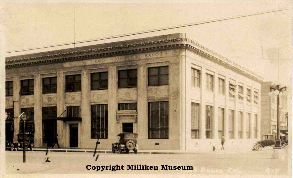 Bank of Italy (Located at the southwest corner of Sixth/I Streets) Present day location of San Luis & Delta-Mendota Water Authority