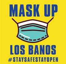 Mask Up Los Banos